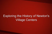 Exploring the History of Newton's Village Centers