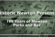 Historic Newton Presents: 100 Years of Newton Parks and Rec
