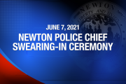 Newton Police Chief Swearing-In Ceremony June 7, 2021