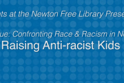 Events at the Newton Free Library: Raising Anti-Racist Kids