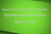Spontaneous Generation April 5, 2019