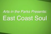 Arts in the Parks - East Coast Soul